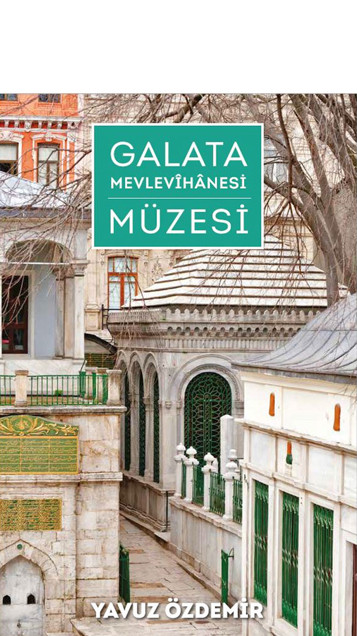 Galata Mevlevîhânesi Müzesi
