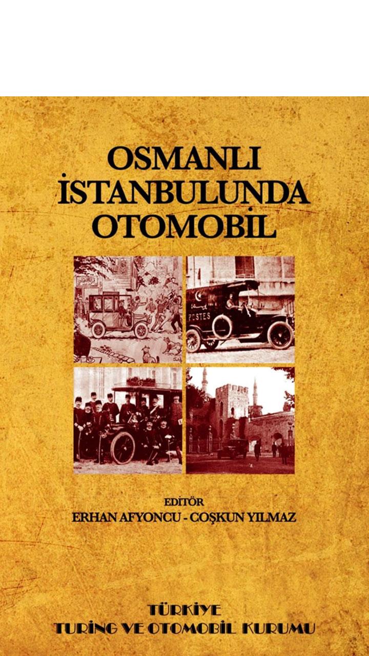 Osmanlı İstanbulunda Otomobil