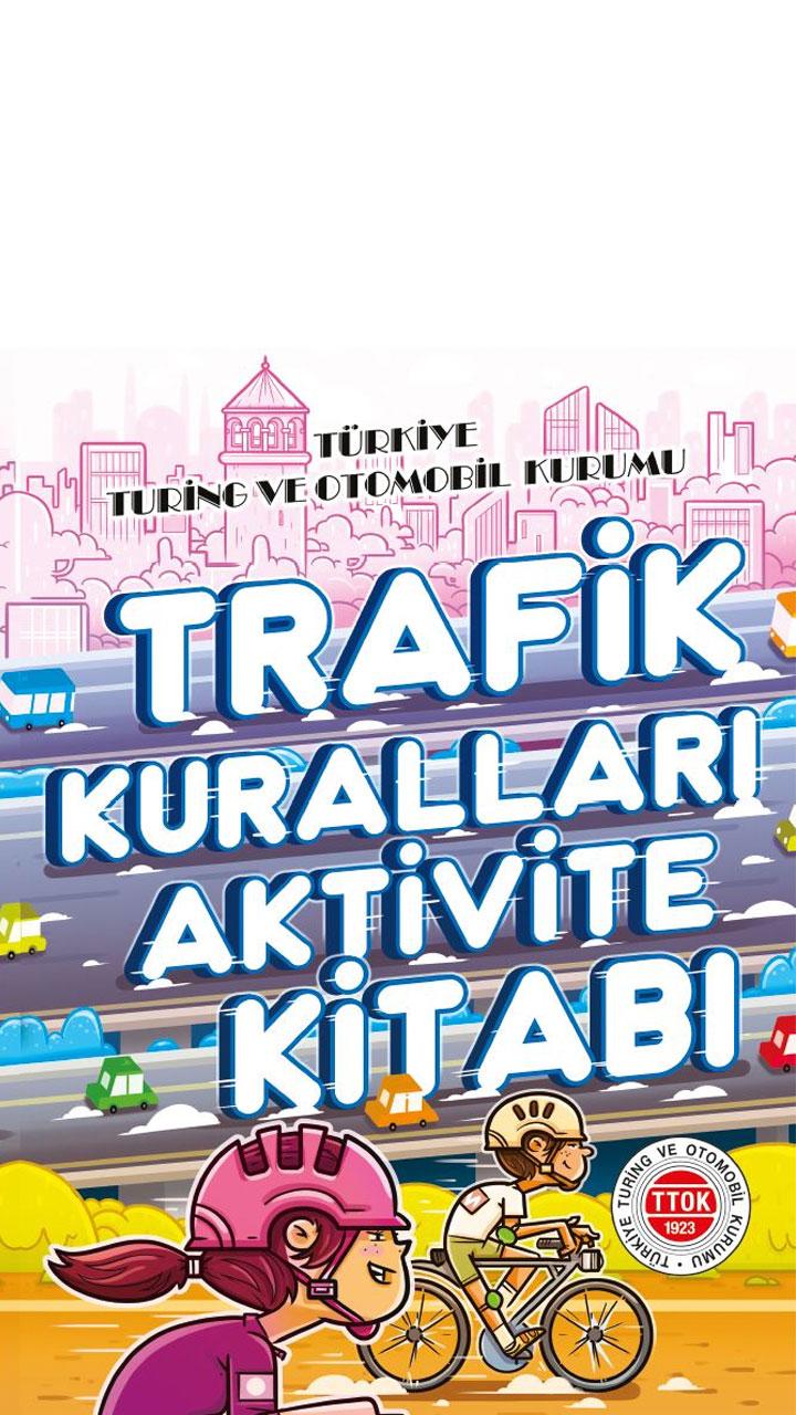 Trafik Kuralları Aktivite Kitabı